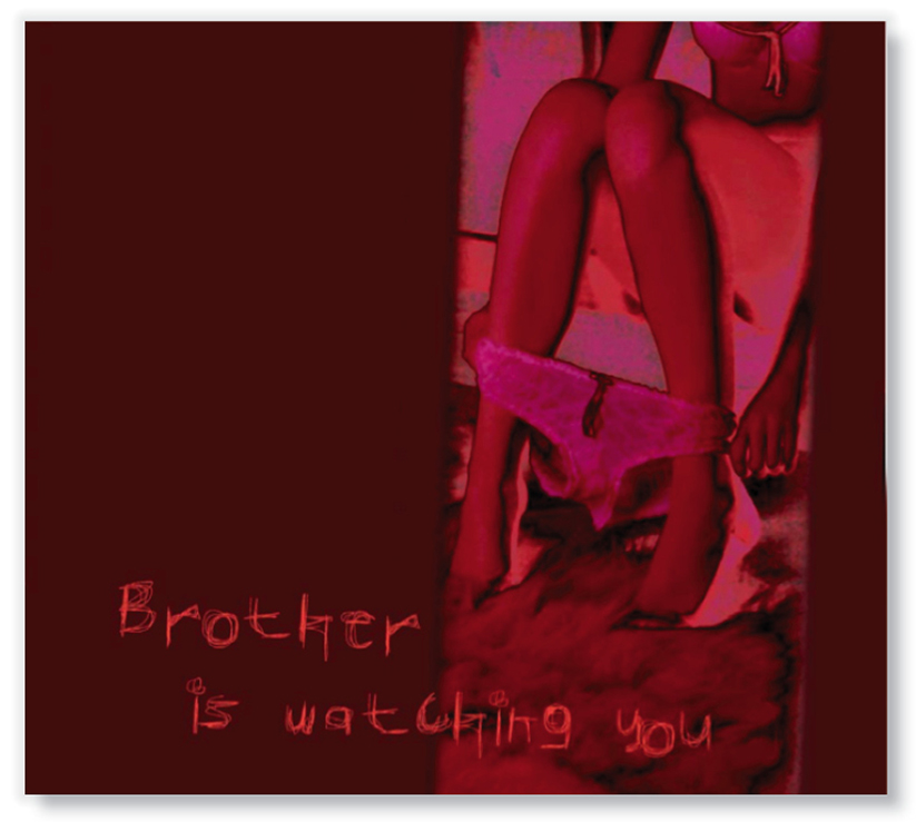 brother is watching you